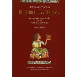 El libro de la décima. La poesía improvisada en el Mundo Hispánico.