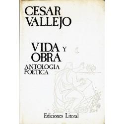 Cesar Vallejo. Vida y obra. Antología poética.