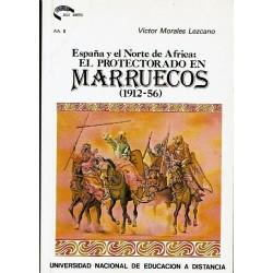 España y el norte de África. El protectorado en Marruecos (1912-1956).