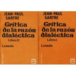 Crítica de la razón dialéctica. 2 vols. (Libros I y II).