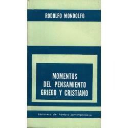 Momentos del pensamiento griego y cristiano.