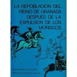 La repoblación del reino de Granada después de la expulsión de los moriscos.