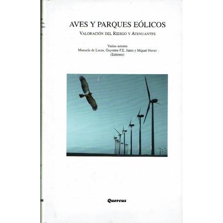 Aves y parques eólicos. Valoración del riesgo y atenuantes.