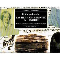 El Mundo Interior. Las hermanas Brontë. Su vida en cartas, diarios y otros escritos.
