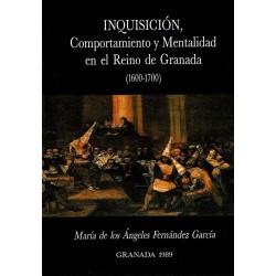 Inquisición. Comportamiento y mentalidad en el reino de Granada (1600-1700).