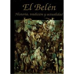 El Belén. Historia, tradición y actualidad.