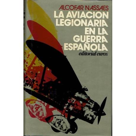 La aviación legionaria en la guerra española.