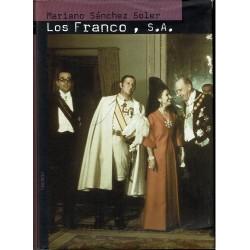Los Franco, S.A. Ascensión y caída dl último dictador de Occidente.