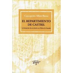 El repartimiento de Castril. La formación de un señorío en el Reino de Granada.