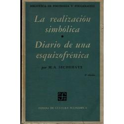 La realización simbólica (Exposición de un nuevo método psicoterápico). Diario de una esquizofrénica.