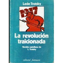 La revolución traicionada. Qué es y a dónde va la Unión Soviética.