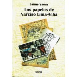 Los papeles de Narciso Lima - Achá.