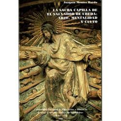 La sacra capilla de El Salvador de Úbeda: arte, mentalidad y culto.