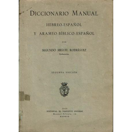 Diccionario manual hebreo - español y arameo - bíblico - español.
