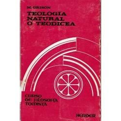 Teología natural o teodicea.