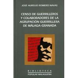 Censo de guerrilleros y colaboradores de la agrupación guerrillera de Málaga-Granada (1944-1960)
