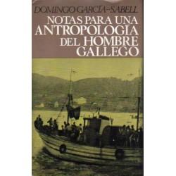 Notas para una antropología del hombre gallego.