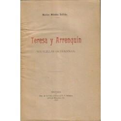 Teresa y Arrenquín (Novelillas granadinas).