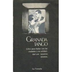 Granada Tango. Libro para bailar con las ciudades y en solidaridad con nosotros mismos.