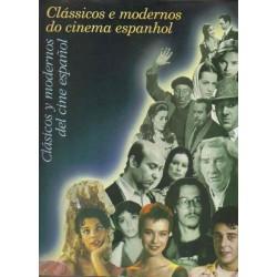 Clásicos e modernos do cinema espanhol. Clásicos y modernos del cine español.