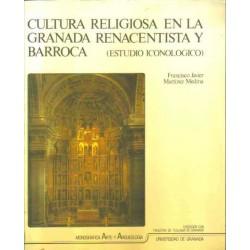 Cultura Religiosa en la Granada Renacentista y Barroca (Estudio Iconológico)