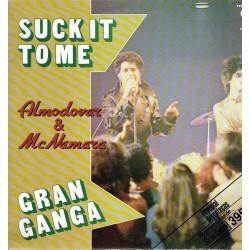 Suck it to me. Gran ganga.