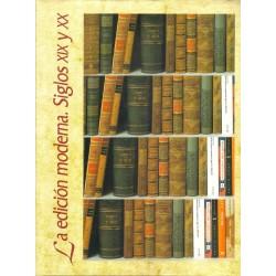 Historia Ilustrada del Libro español: Siglos XIX y XX.