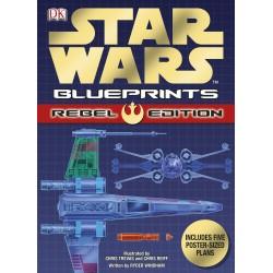 Stars Wars. Blueprints. Rebel Edition.