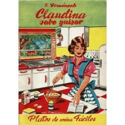 Claudina sabe guisar. Platos de cocina fáciles.