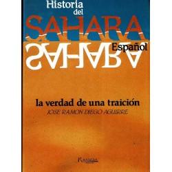 Historia del Sáhara español. La verdad de una traición.
