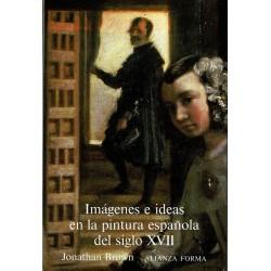Imágenes e ideas en la pintura española del siglo XVII.