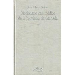 Diccionario casi médico de la provincia de Granada.