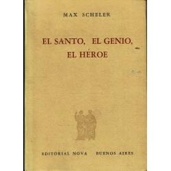 El santo, el genio, el héroe.
