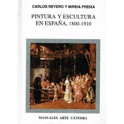 Pintura y escultura en España, 1800-1910.