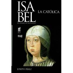 Isabel la Católica. ¿Un modelo de cristiandad?